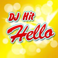Hello DJ Hit MP3