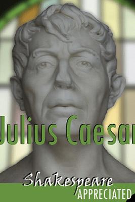 Julius Caesar: Shakespeare Appreciated (Unabridged, Dramatised, Commentary Options) (Unabridged) - William Shakespeare, Simon Potter, David Cottis, Phil Viner & Jools Viner
