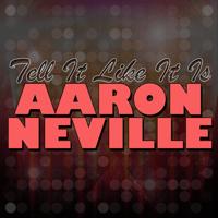 Tell It Like It Is Aaron Neville MP3