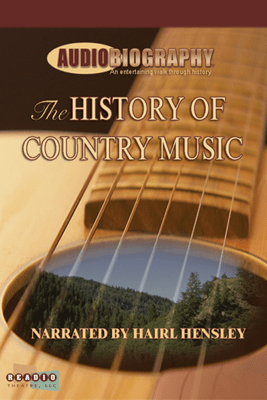 The History of Country Music: Where Did Country Music Come From? (Unabridged) - Lynette Barton