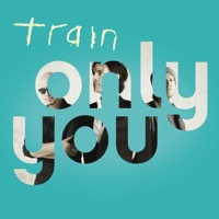 Only You - Single - Train mp3 download