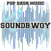 Soundbwoy Pop Dash Music