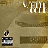 White Gold (feat. French Montana) - Single - Don Meeno mp3 download