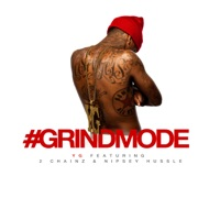 #Grindmode (feat. 2 Chainz & Nipsey Hussle) - Single - YG mp3 download