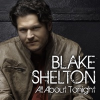 All About Tonight - Single - Blake Shelton mp3 download