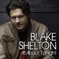 All About Tonight - Single - Blake Shelton mp3 download