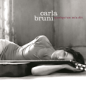 Free Download Carla Bruni Quelqu'un m'a dit Mp3