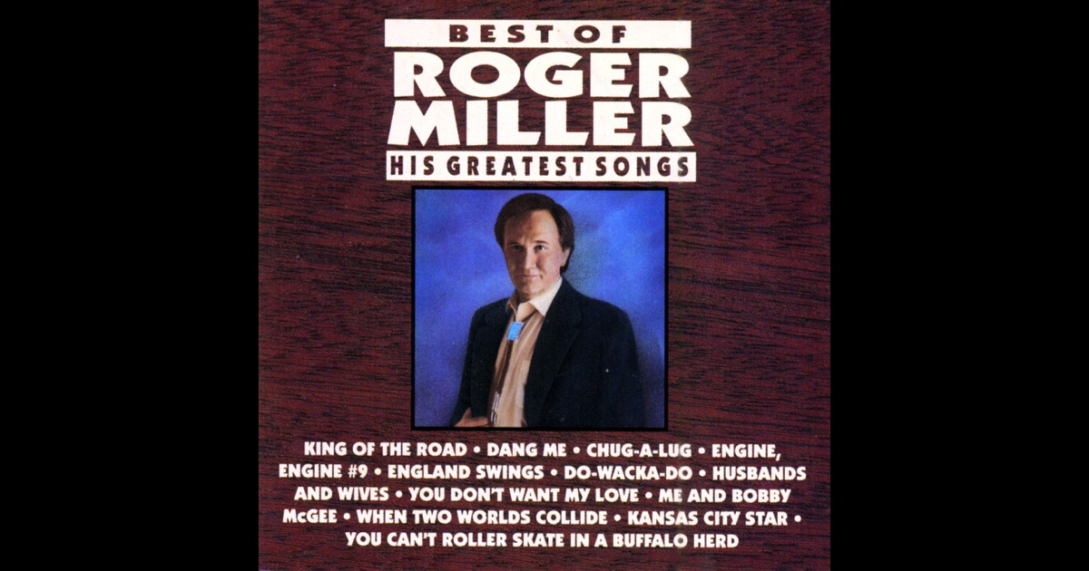Best Of Roger Miller (his Greatest Songs) [rerecorded In