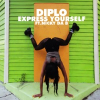 Express Yourself (feat. Nicky da B) - EP - Diplo mp3 download