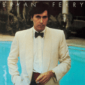 Free Download Bryan Ferry The 'In' Crowd Mp3