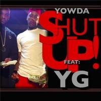 Shut Up (feat. Y.G.) - Single - Yowda mp3 download