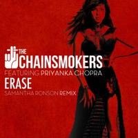 Erase (Samantha Ronson Remix) [feat. Priyanka Chopra] - Single - The Chainsmokers mp3 download