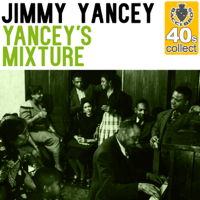 Yancey's Mixture (Remastered) Jimmy Yancey MP3