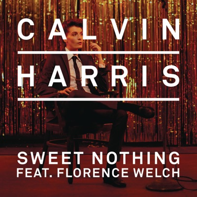 Sweet Nothing (Tiësto Remix) - Calvin Harris Feat. Florence Welch mp3 download