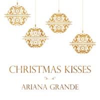 Christmas Kisses - EP - Ariana Grande mp3 download
