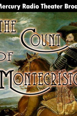 The Count of Monte Cristo (Dramatized) - Orson Welles