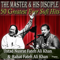 Sanu Ik Pal Chain Na Aave Rahat Fateh Ali Khan & Nusrat Fateh Ali Khan