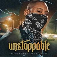 Unstoppable - DJ Scream, Maino & Whoo Kid mp3 download