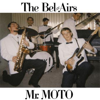 Resultado de imagen de The Belairs - Mr. Moto