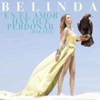 En el Amor Hay Que Perdonar (Balada) Belinda