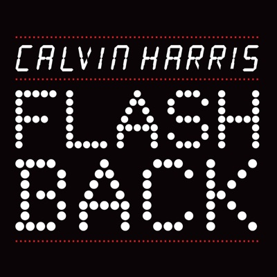 Flashback - EP - Calvin Harris mp3 download