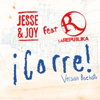 ¡Corre! (Versión Bachata) [feat. La Republika] Jesse & Joy MP3