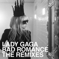 Bad Romance (The Remixes) - EP - Lady Gaga mp3 download