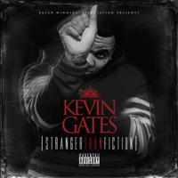 Stranger Than Fiction - Kevin Gates mp3 download