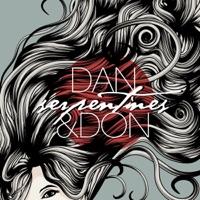 Serpentines - EP - Dan & Don mp3 download