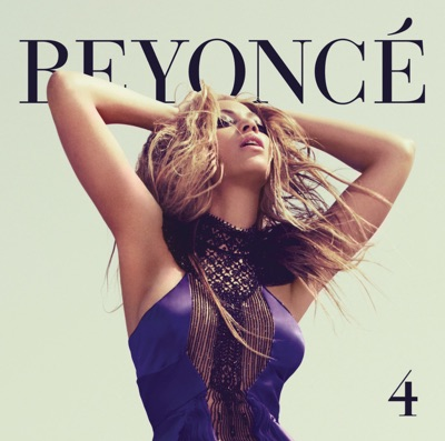 -4 (Expanded Edition) - Beyoncé mp3 download