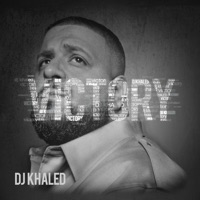Victory - DJ Khaled mp3 download