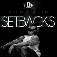 Setbacks - ScHoolboy Q mp3 download