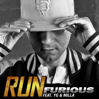 Run (feat. YG & Milla) - Single - Furious mp3 download