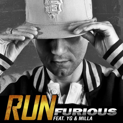 -Run (feat. YG & Milla) - Single - Furious mp3 download