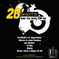 28shots (feat. Lloyd Banks, Warren G, Juelz Santana, Joe Budden, Ya Boy, Maino, Serius Jones & Royce Da 5'9