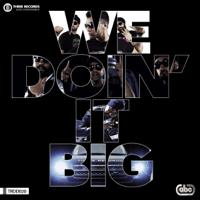 We Doin' It Big (feat. Smooth & Raftaar) RDB