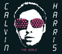 The Girls - EP - Calvin Harris mp3 download