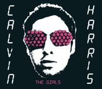 The Girls - EP - Calvin Harris mp3 download
