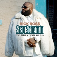 Stay Schemin' (feat. Drake & French Montana) - Single - Rick Ross mp3 download