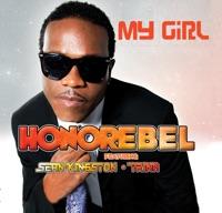 My Girl (feat. Sean Kingston & Trina) - Single - Honorebel mp3 download