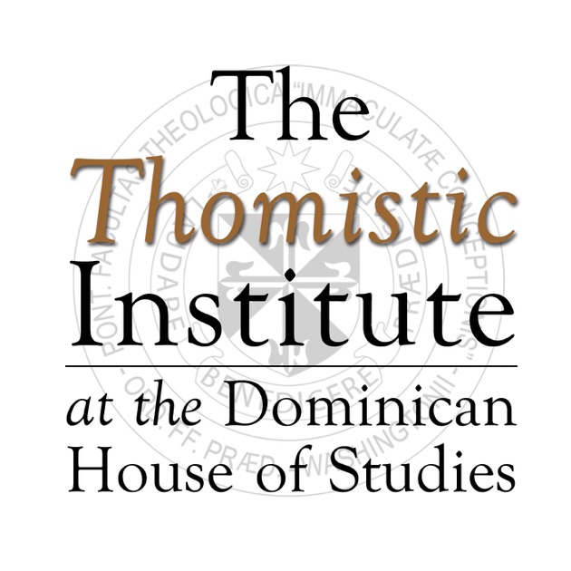 The Thomistic Institute by The Thomistic Institute on
