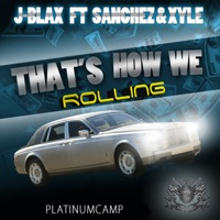 That's How We Rolling-Single - J-Blax mp3 download