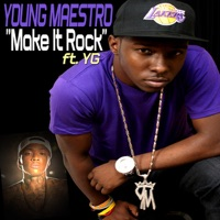 Make It Rock (feat. YG) - Single - Young Maestro mp3 download