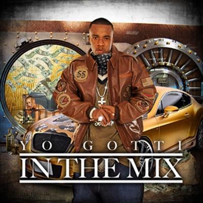 -In The Mix - Yo Gotti mp3 download