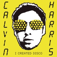 I Created Disco - Calvin Harris mp3 download