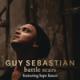 Guy Sebastian - Battle Scars (feat. Lupe Fiasco)
