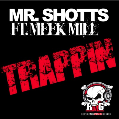 Trappin (feat. Meek Mill) - Mr Shotts mp3 download