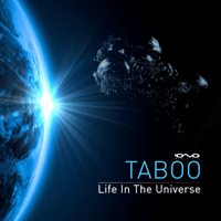 Life In the Universe Taboo