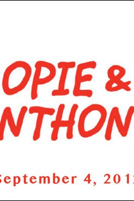 Opie & Anthony, Matchbox Twenty and Jim Florentine, September 4, 2012 - Opie & Anthony