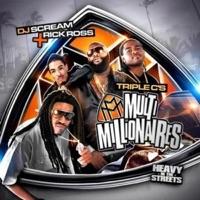 DJ Scream Presents Multi Millionaires - Triple C's & DJ Scream mp3 download
